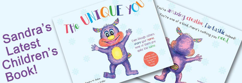 Sandra Baker - The Unique You - Children's Book