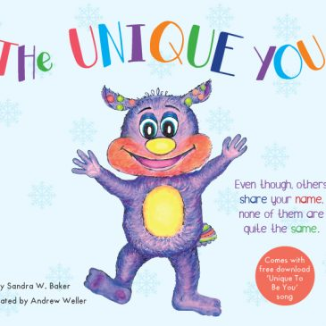 "Sandra W Baker's Latest Book ""The Unique You"" for Children – Instilling Confidence and Self-Esteem in Your Little Ones"